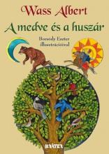 A MEDVE ÉS A HUSZÁR - Ekönyv - WASS ALBERT