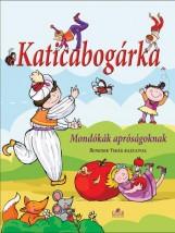 KATICABOGÁRKA - MONDÓKÁSKÖNYV APRÓSÁGOKNAK - Ekönyv - GÖNCZÖL ANDREA