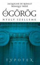Az ógörög nyelv szelleme - Ekönyv - Jacqueline Romilly – Monique Trede-Boumer