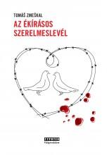 Az ékírásos szerelmeslevél - Ebook - Tomas Zmeskal