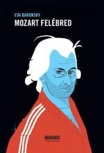 Mozart felébred - Ekönyv - Eva Baronsky