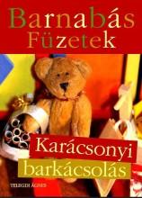 BARNABÁS FÜZETEK - KARÁCSONYI BARKÁCSOLÁS - Ekönyv - TELEGDI ÁGNES
