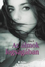 Az álmok fogságában - Ebook - Etta P