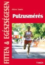 PULZUSMÉRÉS - FITTEN & EGÉSZSÉGESEN - Ekönyv - GLÁZER TAMÁS