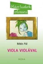 VIOLA VIOLÁVAL - MÁR TUDOK OLVASNI - Ekönyv - BÉKÉS PÁL