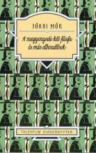 A NAGYENYEDI KÉT FŰZFA - ÉS MÁS ELBESZÉLÉSEK - TALENTUM DIÁKKÖNYVTÁR - Ekönyv - JÓKAI MÓR