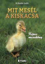 Mit mesél a kiskacsa - Ekönyv - M.Szolár Judit