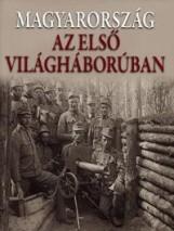 MAGYARORSZÁG AZ ELSŐ VILÁGHÁBORÚBAN - Ekönyv - KOSSUTH KIADÓ ZRT.