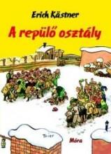 A REPÜLŐ OSZTÁLY - (ÚJ) - Ekönyv - KASTNER, ERICH