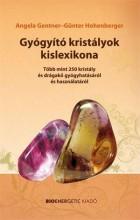 GYÓGYÍTÓ KRISTÁLYOK KISLEXIKONA - Ekönyv - GENTNER, ANGELA - HOHENBERGER, GÜNTER