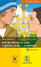 AND THE WINNER IS: LOVE - ÉS GYŐZÖTT: ... A SZERELEM! - Ekönyv - STEINERT, DORE