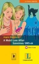 A MOBIL LOVE AFFAIR - SZERELMES SMS-EK - Ekönyv - WAIDMANN, ANGELA