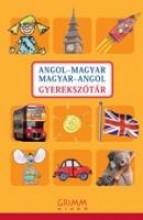 ANGOL-MAGYAR, MAGYAR-ANGOL GYEREKSZÓTÁR - Ekönyv - HESSKY REGINA– IKER BERTALAN– MOZSÁRNÉ M