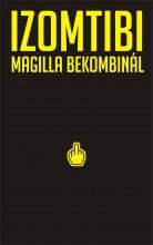 MAGILLA BEKOMBINÁL - Ekönyv - IZOMTIBI