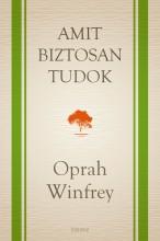 Amit biztosan tudok - Ekönyv - Oprah Winfrey