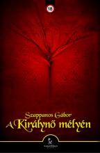 A királynő mélyén - Ebook - Szappanos Gábor