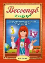 BECSENGŐ - J VAGY LY - HELYESÍRÁSI GYAKORLÓ MUNKAFÜZET 2-4. OSZT. - Ekönyv - CAHS KERESKEDELMI ÉS SZOLGÁLTATÓ BT