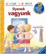 ILYENEK VAGYUNK - SCOLAR MINI 5. - Ekönyv - SCOLAR KIADÓ ÉS SZOLGÁLTATÓ KFT.