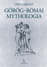 Görög-római mythologia - Ekönyv - Csiky Gergely