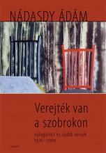VEREJTÉK VAN A SZOBROKON - Ekönyv - NÁDASDY ÁDÁM