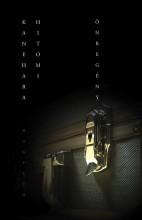ÖNREGÉNY - Ekönyv - KANEHARA HITOMI
