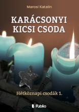 Karácsonyi kicsi csoda - Ekönyv - Marosi Katalin