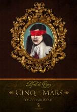 Cinq-Mars összeesküvése - Ekönyv - Alfred de Vigny