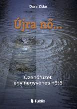 Újra nő... - Ekönyv - Dóra Zidar