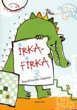 IRKAFIRKA 3. - JÁTÉKOS KÉPREJTVÉNYEK - - Ekönyv - GENERAL PRESS KFT.