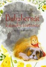 BABABERNÁT KALANDOS TÖRTÉNETE - Ekönyv - POLESINSZKY VERONIKA