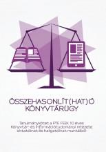 Összehasonlít(hat)ó könyvtárügy - Ekönyv - Mészárosné Szentirányi Zita, Varga Katalin (Szerk.)