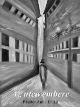 Az utca embere - Ebook - Pásztor Anita Enikő