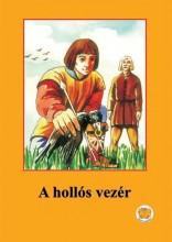 A HOLLÓS VEZÉR - Ekönyv - LIGETI RÓBERT