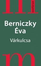 VÁRKULCSA - Ebook - BERNICZKY ÉVA