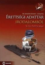 ÉRETTSÉGI ADATTÁR IRODALOMBÓL - 9-12. ÉVFOLYAM - Ekönyv - DR. BORBÁTH ÁRPÁDNÉ - GYŐRI ÉVA