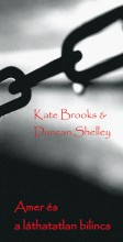 Amer és a láthatatlan bilincs - Ebook - Kate Brooks,Duncan Shelley