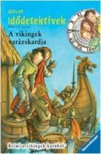 A VIKINGEK VARÁZSKARDJA - IDŐDETEKTÍVEK 3. - Ekönyv - LENK, FABIAN