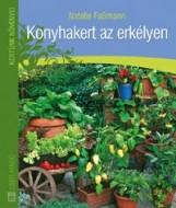KONYHAKERT AZ ERKÉLYEN - KERTÜNK NÖVÉNYEI - 2. KIADÁS - Ebook - FASSMANN, NATALIE
