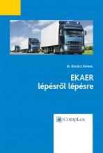 EKAER lépésről lépésre - Összefoglaló anyag e-könyv formájában - Ekönyv - dr. Kovács Ferenc