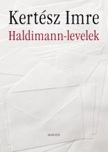 HALDIMANN-LEVELEK - Ekönyv - KERTÉSZ IMRE