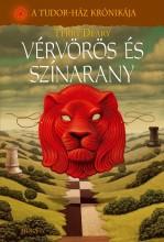 VÉRVÖRÖS ÉS SZÍNARANY - A TUDOR-HÁZ KRÓNIKÁJA - Ekönyv - DEARY, TERRY