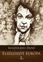 Elsüllyedt Európa - Ekönyv - Kosztolányi Dezső