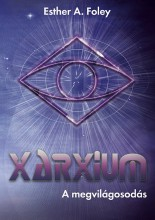Xarxium - Ekönyv - Esther A. Foley