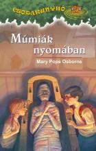 MÚMIÁK NYOMÁBAN - CSODAKUNYHÓ 3. - Ekönyv - OSBORNE, MARY POPE