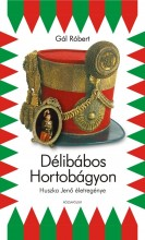 DÉLIBÁBOS HORTOBÁGYON - HUSZKA JENŐ ÉLETE ÉS MŰVEI - - Ekönyv - GÁL RÓBERT