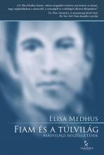 Fiam és a túlvilág - Ekönyv - Elisa Medhus