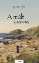 A múlt kísértetei - Ebook - Amy Moonlight