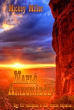 Napló Arizonából - Ekönyv - Mickey Miller