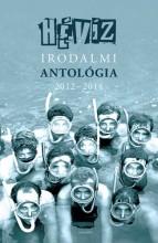 Hévíz - Irodalmi antológia 2012-2014 - Ekönyv - Szálinger Balázs-Cserna-Szabó András