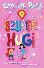 Szuper Hugi - Ekönyv - Gwyneth Rees